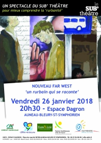 Spectacle Nouveau Far West 'un rurbain qui se raconte'